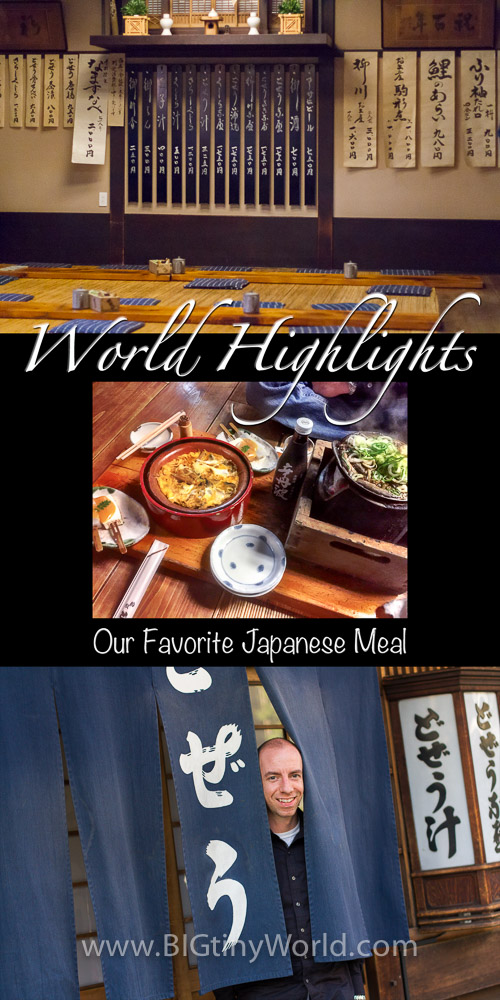 World Highlights: Our Favorite Japanese Meal | BIG tiny World Travel | We only travel to eat! Japan had some of best food we've had, but one restaurant rose above the rest! Check out our favorite from our visit. | #travel #travelcouple #internationalfood #traveltoeat #travelfood