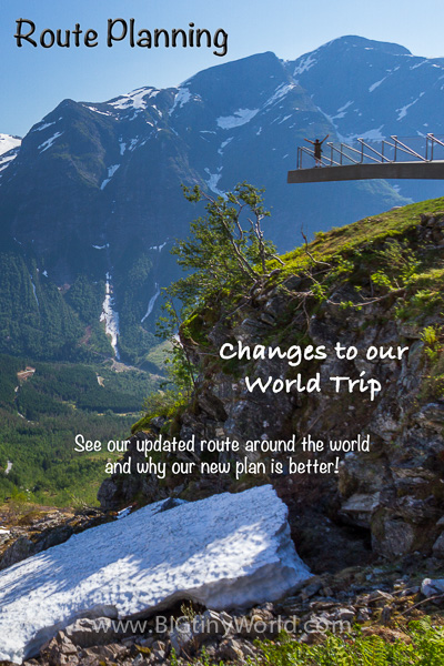 Route Planning: Changes to our World Trip | BIG tiny World Travel | As we continue our planning, we found our original route needed an overhaul! See what we changed and why here! | #worldtravel #aroundtheworld #travel #travelcouple #travelplanning