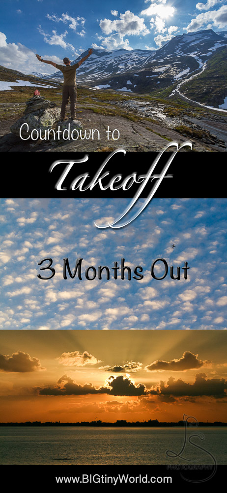 Countdown to Takeoff: 3 Months Out | BIG tiny World Travel | We're only three months away from our big departure to explore this beautiful world! See where we're at, what we're working on, and what we still have left to do before the trip of a lifetime! | #coupletravel #worldwide #travel #internationaltravel #slowtravel #travelplanning