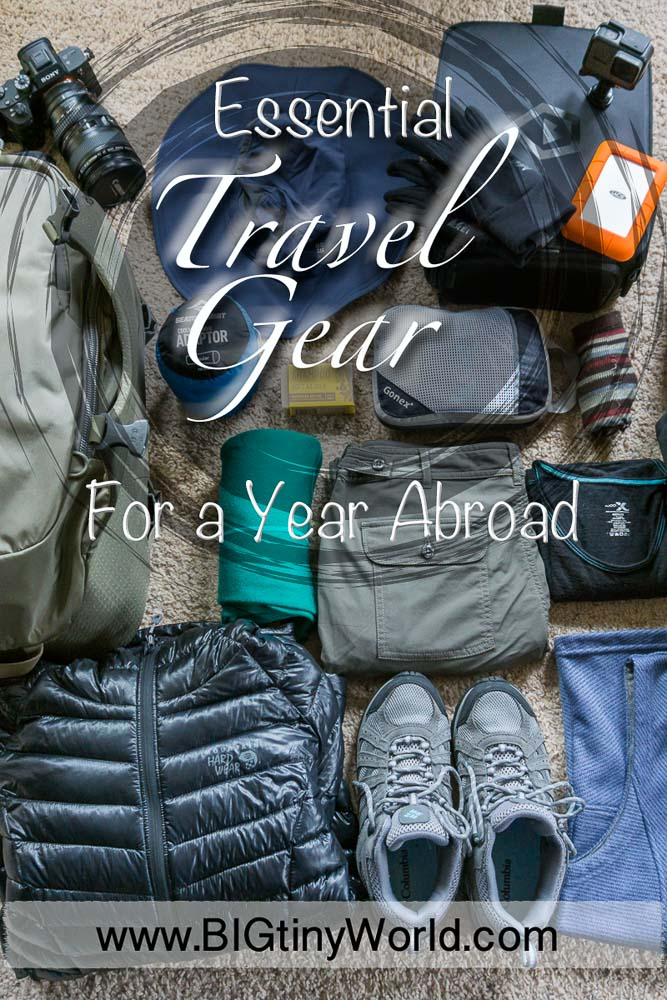 Essential Travel Gear For a Year Abroad | BIG tiny World Travel | Wondering what to pack for a longterm trip overseas? Check out our essential list by clicking here! | #travel #travelgear #packing #planning #internationaltravel