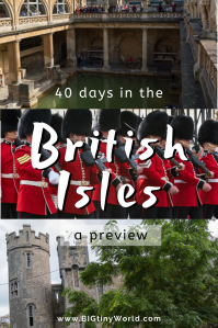 40-days-in-the-british-isles-preview | We spent 40 days in the British Isles visiting Bristol, Bath, London, Northern Ireland and Ireland. Here are some highlights and a preview video. Check it out!|BIG tiny World Travel | #longtermtravel #travelvideo #United Kingdom #Ireland #bigtinyworldtravel #shadeadventures